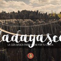 Guía básica para viajar a Madagascar por tu cuenta