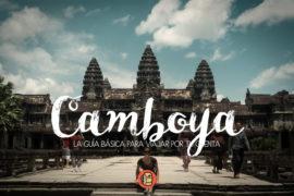 Guía básica de Camboya para viajar por tu cuenta