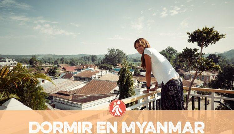 DORMIR EN MYANMAR