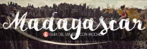 GUÍA DE VIAJE A MADAGASCAR PARA MOCHILEROS