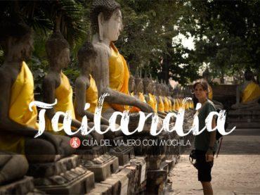 La más completa guía de viaje a Tailandia de mochilero o por tu cuenta