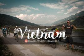 Guía básica para viajar a Vietnam por tu cuenta