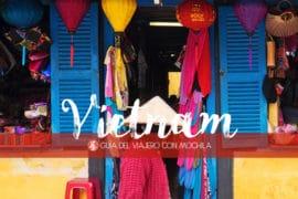 GUÍA PARA VIAJAR A VIETNAM