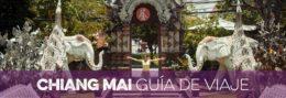 CHIANG MAI GUÍA DE VIAJE