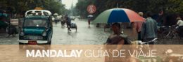 MANDALAY GUÍA DE VIAJE