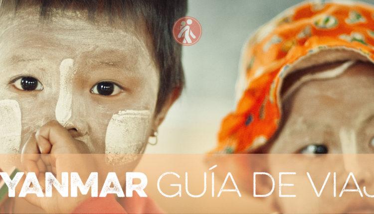 MYANMAR GUÍA DE VIAJE