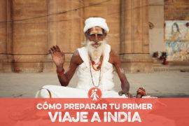 PRIMER VIAJE A INDIA