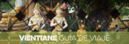 VIENTIANE GUIA DE VIAJE